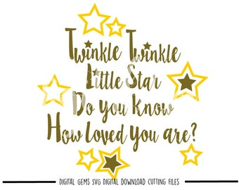 Twinkle Twinkle Little Star svg / dxf / eps / png files. Digital download. Compatible with Cricut and Silhouette machines. Commercial use ok