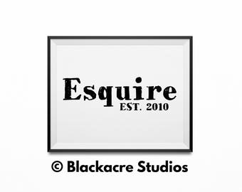 Esquire Est. 2010 - New Lawyer Gifts - Law Student Gifts -  Law Office Art - Attorney Gifts  - Lawyer Gifts - Gifts - Wallpaper - Lawyer