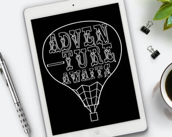 Adventure awaits, hot air balloon design, printable art - Instant download