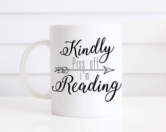 Piss off I'm reading Novelty funny Bookish gift Mug