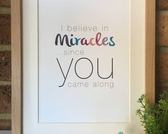 I Believe in Miracles Poster/ Print PDF File