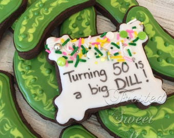 1 doz. 50th Birthday or Thank you Big Dill Pickle Sugar Cookies