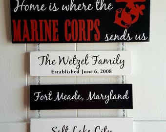 Home is where the Marine Corps sends us/you/me, *Alt.Black and white boards, Patriotic Wall Décor, Military Retirement, Duty Station Sign