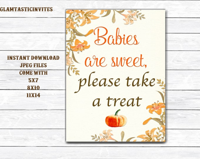 Baby Shower Sign, Baby Shower Favors Sign, Babies are Sweet Take a Treat Sign, Pumpkin Baby Shower Sign, Rustic Sign, Pumpkin, Printable