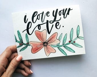 I love your love   wedding and engagement card   handmade card