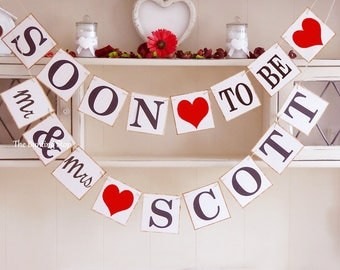 Soon to be Mr and Mrs bunting, Engagement party decoration, Personalised wedding bunting