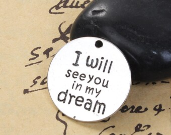 I Will See You In My Dream Pendant - Clip On - Ready to Wear