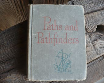 Paths and Pathfinders Hardcover Book, Vintage Basic Reading and Literature Book, Vintage School Book, Classroom Reader
