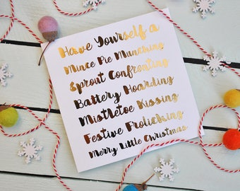 Christmas Card - Mince Pie Munching - Foiled Phrases - Metallic - Typography - Gold - Warm - Tongue-in-cheek - Playful