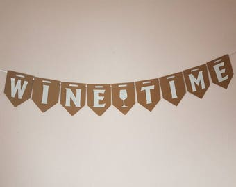 WINE TIME Bunting. Party Banner. Birthday party decorations. Adult Alcohol Garland. Wine TIME Garland. Humorous