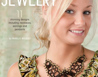 Tatted Jewelry, by Marilee Rockley (Tatting Patterns for Jewelry)