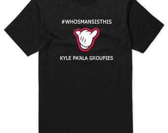 Kyle PA'ALA Shirt