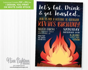 Birthday Bonfire Invitation, Eat Drink and Get Toasted. Customized printable invitation. I design, you print.