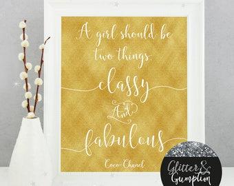 Classy & Fabulous Quote , gift idea , home decor Fashion Print, gift idea