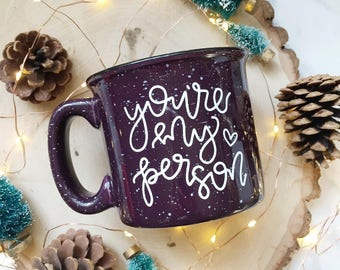 You're My Person / Campfire Mug