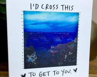 I miss you card unique, Grand Canyon miss you card, id cross this to get to you, friendship card, missing you, miss you card handmade