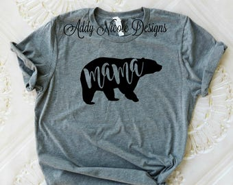 Mama Bear Shirt, Mom Shirt, Ladies Shirt, Mom Life Shirt, Mamma Bear, Mom Tee, Mom Life T-shirt, Women's Fashion