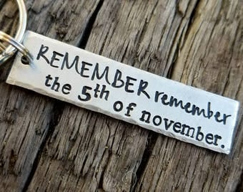 Remember remember the fifth 5th of November keychain. Political keychain. Gift for him. Stocking stuffer. Boyfriend Christmas gift. Husband