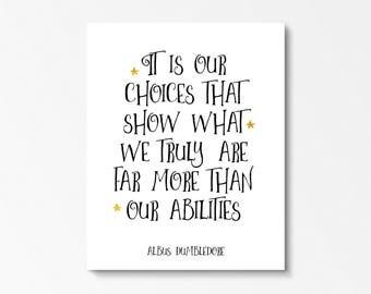 Dumbledore Quote Print, Albus Dumbeldore, Harry Potter, Harry Potter Gift, Dumbledore Poster, Harry Potter Quotes, Harry Potter Nursery