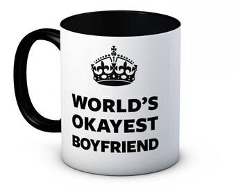 World's Okayest Boyfriend - Funny High Quality Coffee Mug