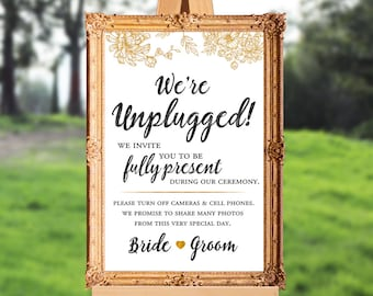 Wedding ceremony sign - unplugged ceremony sign - we're unplugged - PRINTABLE - 16x20 - 18x24 - 24x36 - 8x10