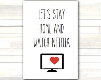 Greeting Card Let's Stay Home and Watch Netflix Valentine Love Romantic Printable Instant Download Last Minute DIY