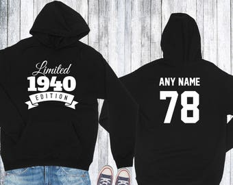 1940 Birthday Hoodie 78 Limited Edition Birthday Hoodie 78th Birthday Gift for Him Celebration Gift for Her Hoodie Birthday Gift 1940