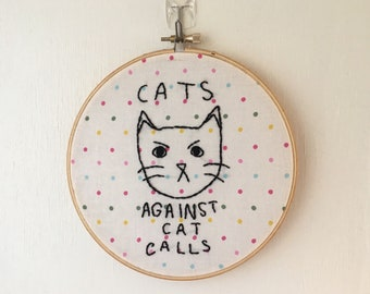 Cats Against Catcalls Feminist Embroidery