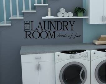 laundry room loads of fun laundry room decal