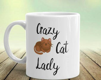 Cat Coffee Mug, Crazy Cat Lady, Cat Lover Gift, Cat Mug, Cute Cat Mug, Cat Lady Gift, Cat Lovers Mug, Cute Cat Coffee Mug,Cat Mom,Funny Gift