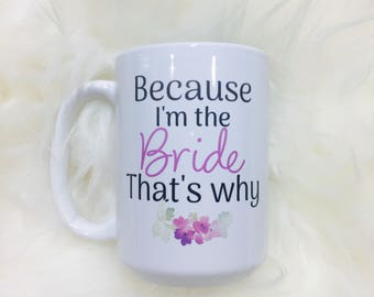 This is a great mug for any Bride