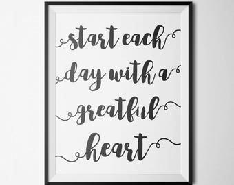 Start Each Day With A Grateful Heart Printable Motivational Wall Art Black and White Home Office Inspirational Art Positive Quote Print