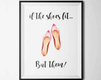 If the Shoes Fit Buy Them Printable Shoe Quote Wall Art Fashion Print Pink and Black Fashion Wall Art Inspirational Art Print Fashion Quote