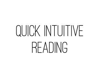 Quick Intuitive Psychic Reading