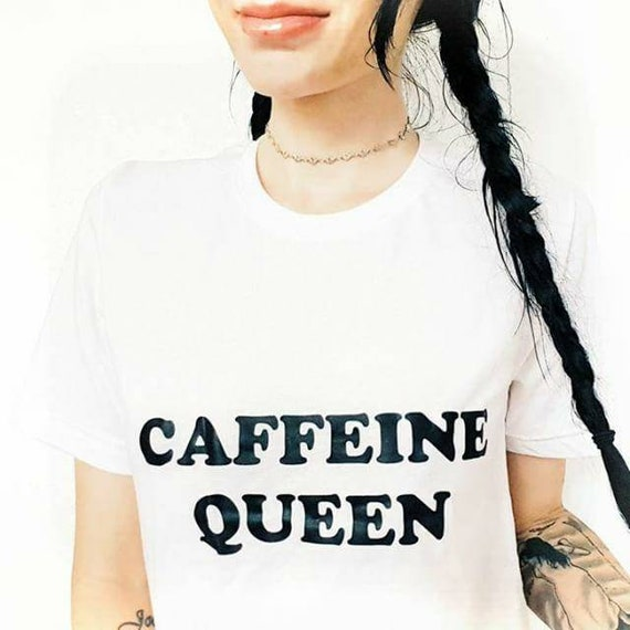 CAFFEINE QUEEN, Caffeine Queen Tshirt, Caffeine Queen Shirts, Caffeine Queen Tshirts, Coffee Tshirts