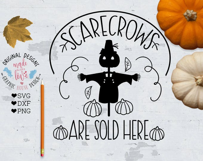 Scarecrows Cut File and Printable available in SVG, DXF and PNG Scarecrows Are Sold Here Cut File, Farmers Cut File, Farmers Printable