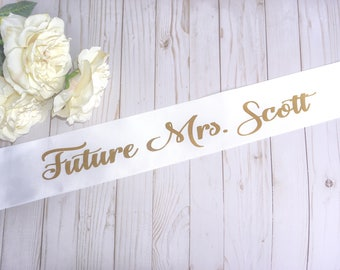 Bride to be sash, bride sash, bachelorette party sash, Future Mrs. Sash, custom sash, bride tribe, bridesmaid