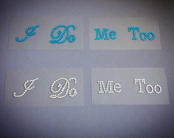 I Do Me Too rhinestone blue or silver shoe stickers - the perfect something blue gift for any bride - groom to be