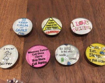 "1"" Acrylic Quilting Sayings - Super Strong Magnets, Set of 5 randomly selected"