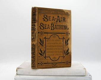 Sea-Air and Sea-Bathing (Vintage, Health)