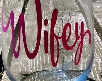 Wifey Wine Glass