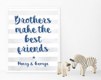Brothers Make The Best Friends