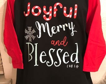 Joyful,Merry and Blessed shirt, Ladies , Women, Christmas , Holiday, S-3x