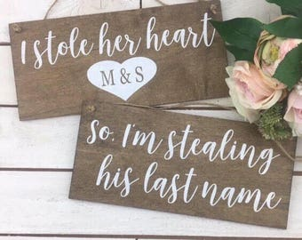 """I Stole Her Heart So I'm Stealing His Last Name Signs-Rustic 12"""" x 5.5"""" Signs-Wedding Initial Sign-Wedding Chair Props"""