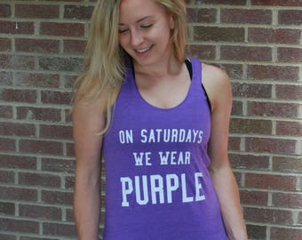 On Saturdays We Wear Purple - GAMEDAY TANK