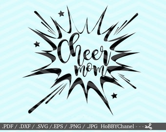 Cheer Mom SVG Decal Cutting File Cheerleader Mommy Kids Play Coach Sweet Shirt Transfer Cricut Explore, Silhouette Cameo, Cutting Machines