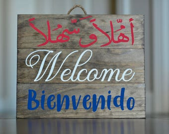 Welcome Ahlan Bienvenido // Pro-Immigration Sign // You Are Welcome Here // Arabic Sign // Spanish Sign //  Social Justice Yard Sign