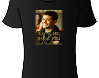 Supernatural tshirt (Dean love pie)