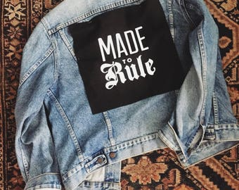 Made to Rule back patch