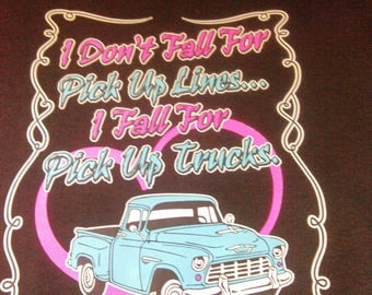 I Don't Fall for Pickup Lines T-shirt- Hot Rod T-shirt_ Girls T-shirt-Rat Rod shirt-Novelty T-shirt